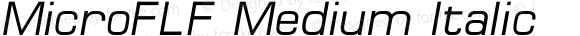 MicroFLF Medium Italic