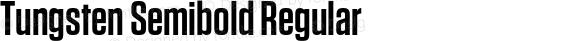 Tungsten Semibold Regular