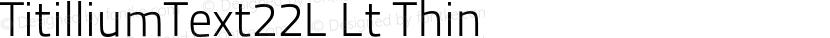 TitilliumText22L Lt Thin Preview Image