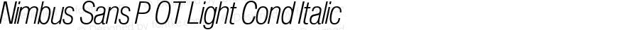 Nimbus Sans P OT Light Cond Italic OTF 1.001;PS 1.05;Core 1.0.27;makeotf.lib(1.11)