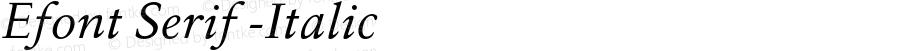 Efont Serif -Italic 000.001