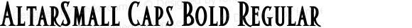 AltarSmall Caps Bold Regular Macromedia Fontographer 4.1.5 1/22/02