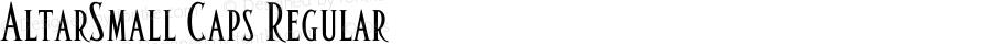 AltarSmall Caps Regular Macromedia Fontographer 4.1.5 1/22/02