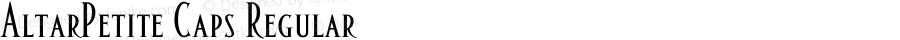 AltarPetite Caps Regular Macromedia Fontographer 4.1.5 1/22/02