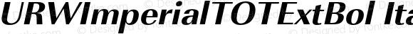 URWImperialTOTExtBol Italic Version 1.000;PS 1.05;Core 1.0.35