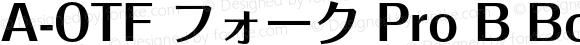 A-OTF フォーク Pro B Bold OTF 1.001;PS 1;Core 1.0.33;makeotf.lib1.4.1585