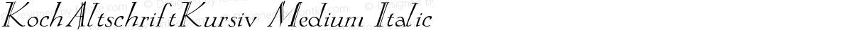 KochAltschriftKursiv Medium Italic