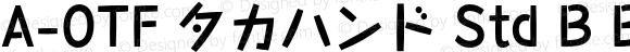 A-OTF タカハンド Std B Bold OTF 1.001;PS 1;Core 1.0.33;makeotf.lib1.4.1585