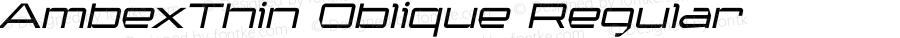 AmbexThin Oblique Regular Macromedia Fontographer 4.1.5 9/1/04