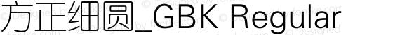 方正细圆_GBK Regular 5.00