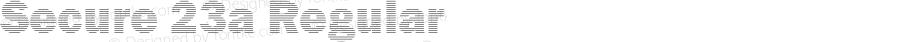 Secure 23a Regular Macromedia Fontographer 4.1 5/5/2005