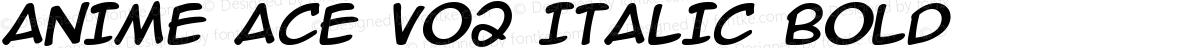 Anime Ace v02 Italic Bold