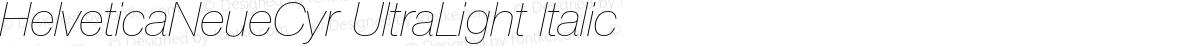 HelveticaNeueCyr UltraLight Italic