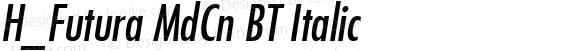 H_Futura MdCn BT Italic 1997.01.20