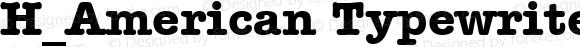 H_American Typewriter BT Bold 1997.01.25