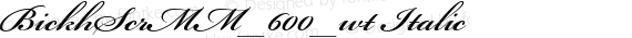 BickhScrMM_600_wt Italic preview image