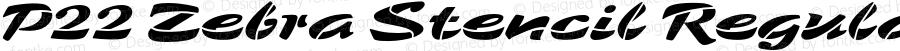 P22 Zebra Stencil Regular Version 1.000;PS 1.000;hotconv 1.0.50;makeotf.lib2.0.16970