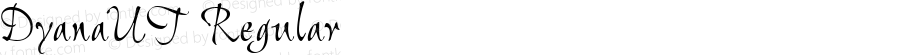 DyanaUT Regular Macromedia Fontographer 4.1.4 10/28/99