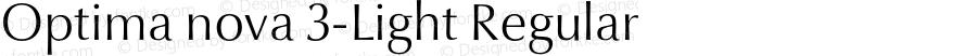 Optima nova 3-Light Regular Version 1.1 | Hermann Zapf & Akira Kobayashi, LinoType 2003 | Homemade OpenType version 2.0