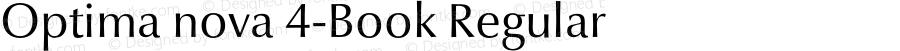 Optima nova 4-Book Regular Version 1.1 | Hermann Zapf & Akira Kobayashi, LinoType 2003 | Homemade OpenType version 2.0
