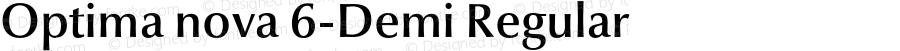 Optima nova 6-Demi Regular Version 1.1 | Hermann Zapf & Akira Kobayashi, LinoType 2003 | Homemade OpenType version 2.0