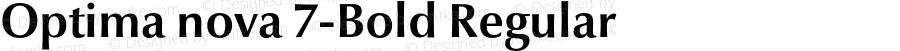 Optima nova 7-Bold Regular Version 1.1 | Hermann Zapf & Akira Kobayashi, LinoType 2003 | Homemade OpenType version 2.0