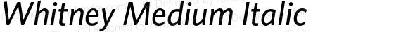 Whitney Medium Italic
