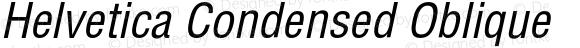 Helvetica Condensed Oblique