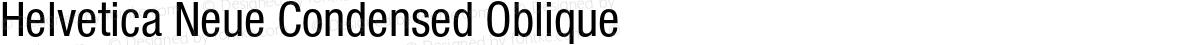 Helvetica Neue Condensed Oblique