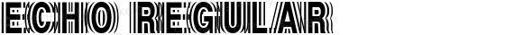 Echo Regular Macromedia Fontographer 4.1.3 2/21/09