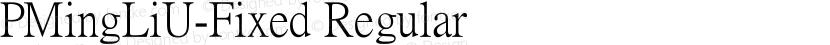 PMingLiU-Fixed Regular Preview Image