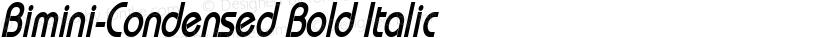 Bimini-Condensed Bold Italic Preview Image
