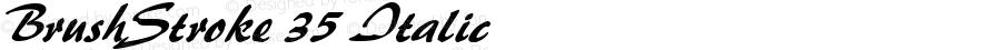 BrushStroke 35 Italic 1.0/1995: 2.0/2001