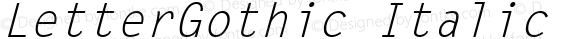 LetterGothic Italic