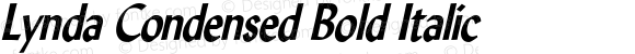 Lynda Condensed Bold Italic 1.0 Wed Jul 28 13:00:49 1993