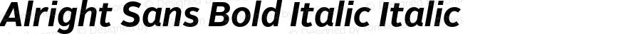 Alright Sans Bold Italic Italic Version 1.003;PS 001.001;hotconv 1.0.57;makeotf.lib2.0.21895
