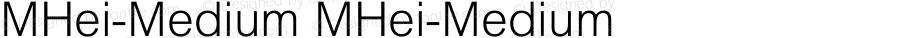 MHei-Medium MHei-Medium 2.20