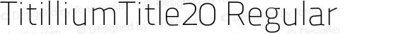 TitilliumTitle20 Regular