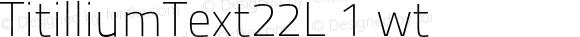 TitilliumText22L 1 wt