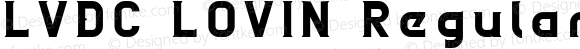 LVDC LOVIN Regular Macromedia Fontographer 4.1J 10.3.31