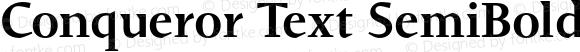 Conqueror Text SemiBold SemiBold