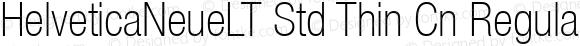 HelveticaNeueLT Std Thin Cn Regular OTF 1.029;PS 001.000;Core 1.0.33;makeotf.lib1.4.1585