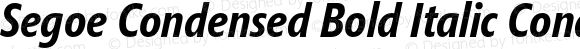 Segoe Condensed Bold Italic Condensed Bold Italic