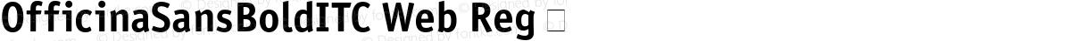 OfficinaSansBoldITC Web Reg 㨦