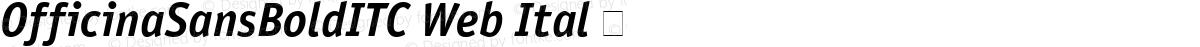 OfficinaSansBoldITC Web Ital 㨦