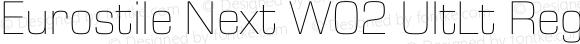 Eurostile Next W02 UltLt Regular Version 1.00