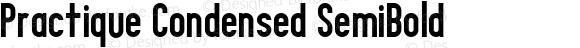 Practique Condensed SemiBold