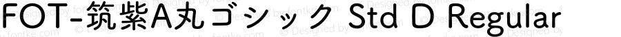 FOT-筑紫A丸ゴシック Std D Regular Version 1.000;PS 1;hotconv 1.0.38;makeotf.lib1.6.5960