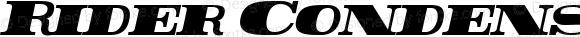 Rider Condensed Condensed ExtraBlack Italic