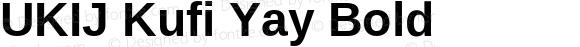 UKIJ Kufi Yay Bold Version 3.00 November 11, 2010